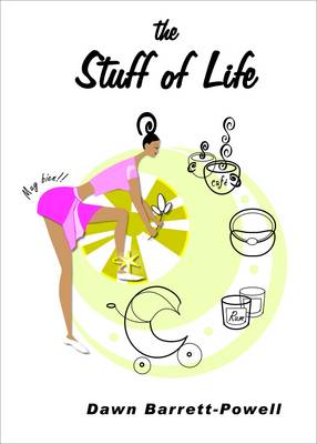 The Stuff of Life (Paperback)