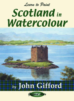 Learn to Paint Scotland in Watercolour (Paperback)