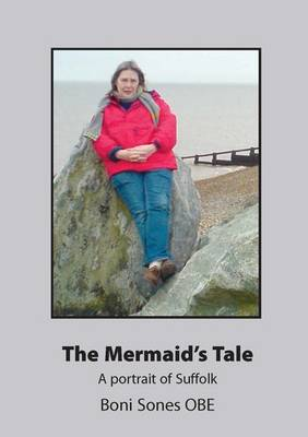 "The Mermaid's Tale - ""A Portrait of Suffolk"" (Sones) (Paperback)"