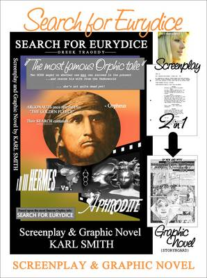 Search for Eurydice: Screenplay and Graphic Novel (Hardback)