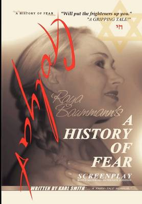 A History of Fear: Screenplay (Hardback)