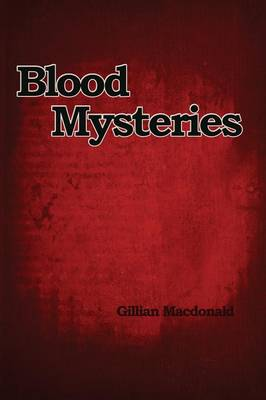 Blood Mysteries (Paperback)