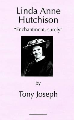 "Linda Anne Hutchison: ""Enchantment Surely"" - D'oyly Carte Personalities 8 (Paperback)"