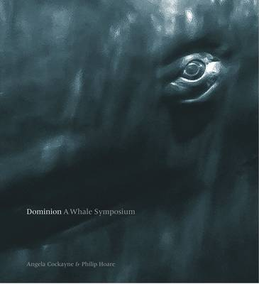 Dominion: A Whale Symposium (Paperback)