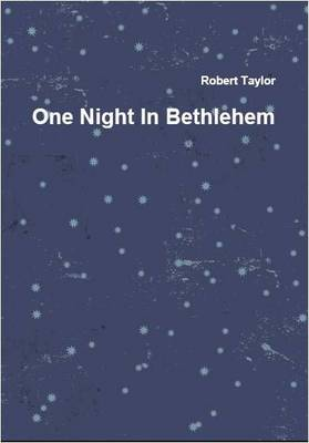 One Night in Bethlehem: A Musical Play in Two Acts (Spiral bound)