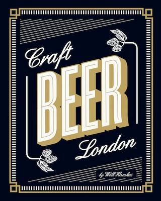 Craft Beer London (Paperback)