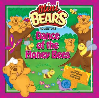 Dance of the Honey Bees: Mini Bears Adventure (Paperback)