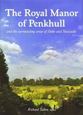 The Royal Manor of Penkhull (Book)
