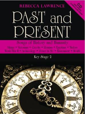 Past and Present: Songs of History and Humanity (Mixed media product)