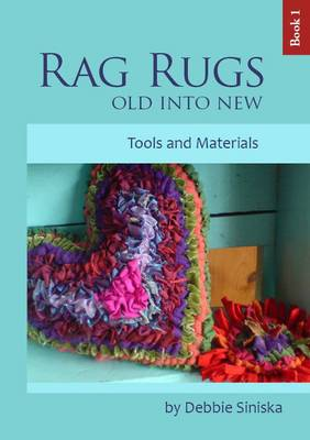 Rag Rugs - Old into New: Book 1 (Paperback)