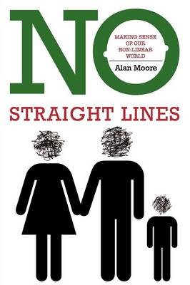 No Straight Lines: Making Sense of Our Non-linear World (Paperback)