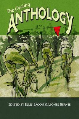 The Cycling Anthology: Volume 3 (Paperback)