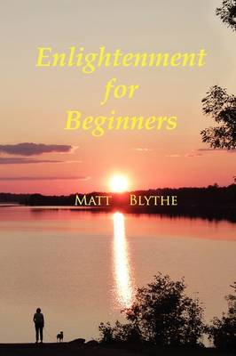 Enlightenment for Beginners (Paperback)