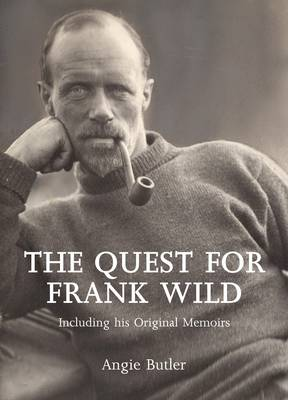 The Quest for Frank Wild (Hardback)