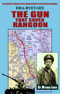 The Gun That Saved Rangoon (Paperback)