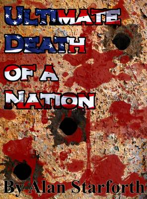 Ultimate Death of a Nation (Paperback)