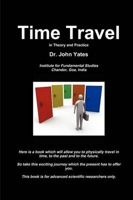 Time Travel in Theory and Practice (Paperback)