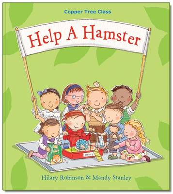 Help A Hamster: Copper Tree Class Help a Hamster (Paperback)