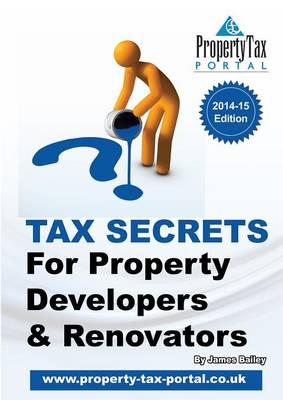 Tax Secrets for Property Developers and Renovators (Paperback)