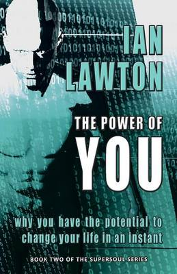 The Power of You: Why You Have the Potential to Change Your Life in an Instant - Supersoul 2 (Paperback)