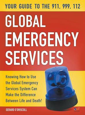 Your Guide to the 911,999, 112 Global Emergency Services (Hardback)