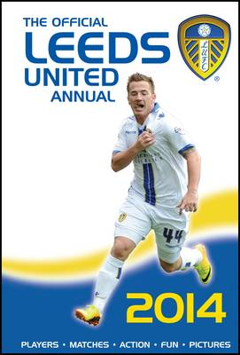 The Official Leeds United Annual 2013 (Hardback)