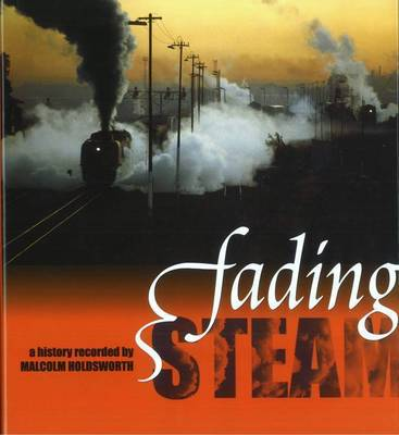 Fading Steam (Hardback)