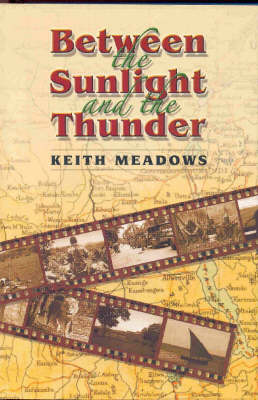 Between the Sunlight and the Thunder (Paperback)
