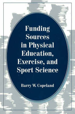 Funding Sources in Physical Education, Exercise & Sport Science (Paperback)