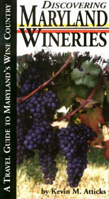 Discovering Maryland Wineries (Paperback)