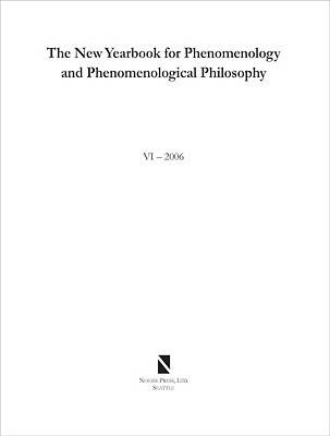 The New Yearbook for Phenomenology and Phenomenological Philosophy: Volume 6 (Paperback)