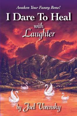 I Dare to Heal with Laughter (Paperback)