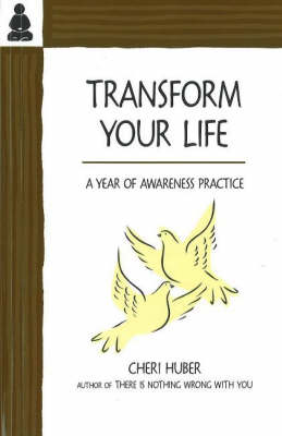 Transform Your Life: A Year of Awareness Practice (Spiral bound)