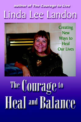 The Courage to Heal and Balance (Paperback)