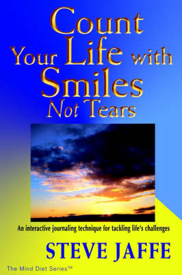 Count Your Life with Smiles, Not Tears (Paperback)