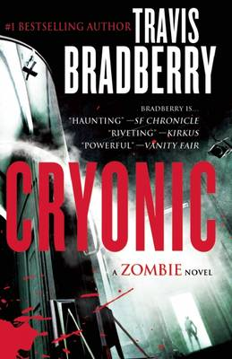 Cryonic: A Zombie Novel (Paperback)
