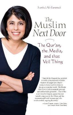 The Muslim Next Door: The Qur'an, the Media and That Veil Thing (Paperback)