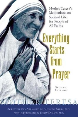 Everything Starts from Prayer: Mother Teresa's Meditations on Spiritual Life for People of All Faiths (Paperback)
