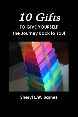 10 Gifts to Give Yourself (Paperback)