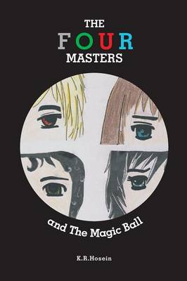 The Four Masters and the Magic Ball (Paperback)