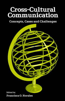 Cross-Cultural Communication: Concepts, Cases and Challenges (Paperback)