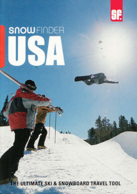 Snowfinder USA: The Ultimate Ski and Snowboard Travel Tool (Paperback)