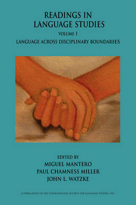Readings in Language Studies, Volume 1: Language Across Disciplinary Boundaries (Paperback)