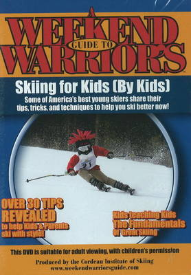 Weekend Warriors Guide to Skiing for Kids (DVD)