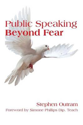 Public Speaking: Beyond Fear (Paperback)