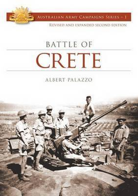 Battle of Crete - Australian Army Campaigns Series 1 (Paperback)