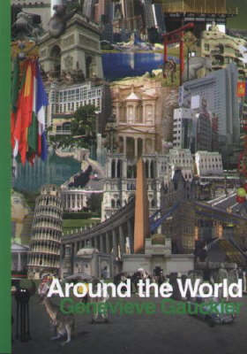Genevieve Gauckler: Around the World (Paperback)