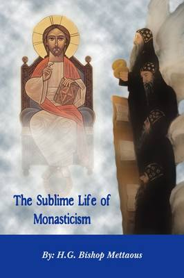 THE Sublime Life of Monasticism (Paperback)