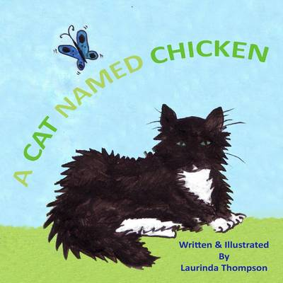 A Cat Named Chicken (Paperback)