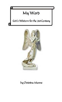 My Word - God's Wisdom for the 21st Century (Hardback)